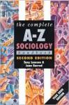 The Complete A-Z Sociology Handbook (Complete A-Z Handbooks) - Joan Garrod, Tony Lawson