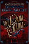 The Dark Volume - Gordon Dahlquist