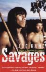 Savages (Vintage Departures) - Joe Kane