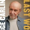 Last Words - George Carlin, Johnny Heller, Tony Hendra