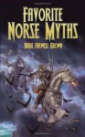 Favorite Norse Myths (Dover Children's Classics) - Abbie Farwell Brown, E. Boyd Smith
