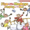 Five Little Monkeys Jumping on the Bed [With Sing-Along Music CD] - Patrick Girouard, Kim Mitzo Thompson, Karen Mitzo Hilderbrand