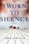 Sworn to Silence (Kate Burkholder) - Linda Castillo