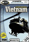 In Their Own Words: Vietnam - Topics Entertainment, Tom Wilson, Max Cleland, Bill Sparks, J. Bath, William Platt, Barney Barnum, Bill Townsley, Gene Hambleton, Mike Gilroy, Jerry Hoblit, Bill Deacy, Chuck Mawhinney, C. Bowman, Gerry Schooler, Art Tejeda