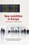 New Mobilities in Europe: Polish Migration to Ireland Post-2004 - Torben Krings, Elaine Moriarty, James Wickham, Alicja Bobek