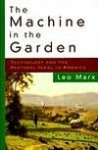 Machine in the Garden - Leo Marx