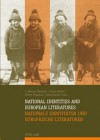 National Identities and European Literatures Nationale Identitaeten Und Europaeische Literaturen - Manuel J. Barbeito, Antón Figueroa, Jaime Feijoo