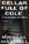 Cellar Full of Cole - Micheal Maxwell