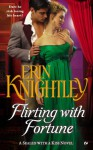 Flirting with Fortune - Erin Knightley