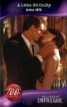 A Little Bit Guilty (Mills & Boon Intrigue) (Midnight Secrets - Book 2) - Jenna Mills