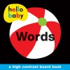 Hello Baby: Words - Roger Priddy