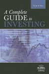 The Complete Guide to Investing - Jae K. Shim