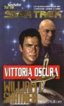 Vittoria oscura - William Shatner, Gloria Pastorino