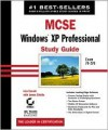 Mcse: Windows Xp Professional Study Guide - Lisa Donald, James Chellis