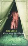 Water voor de olifanten - Sara Gruen, Peter Abelsen