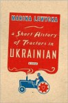 Short History of Tractors in Ukrainian - Marina Lewycka