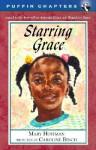 Starring Grace - Mary Hoffman, Caroline Binch