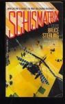 Schismatrix - Bruce Sterling