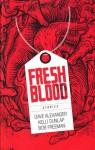 Fresh Blood - Kelli Owen, Bob Freeman, Dave Alexander, Justin Erickson