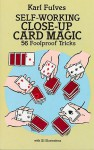 Self-Working Close-Up Card Magic: 56 Foolproof Tricks - Karl Fulves