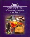 Unconventional Weapons Response Handbook, 2nd Edition - Adrian Dwyer, Colin King