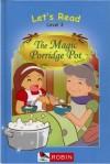 The Magic Porridge Pot - Karen Yates