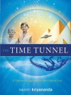 The Time Tunnel: A Tale for All Ages and for the Child in You - Swami Kriyananda