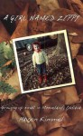 Girl Named Zippy, A: Growing Up Small in Mooreland, Indiana - Haven Kimmel