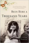 Been Here a Thousand Years: A Novel - Mariolina Venezia, Marina Harss, Mariolina Venezia