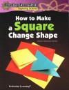 How to Make a Square Change Shape - Allyson Valentine