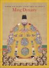 Power and Glory: Court Arts of China's Ming Dynasty - He Li, Michael Knight, Kaz Tsuruta