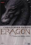 Das Vermächtnis der Drachenreiter (Eragon, #1) - Christopher Paolini, Andreas Fröhlich, Joannis Stefanidis
