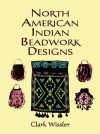 North American Indian Beadwork Designs - Clark Wissler