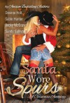 Santa Wore Spurs - Sandy Sullivan, Becky McGraw, , Desiree Holt, , Sable Hunter