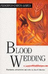 Blood Wedding - Federico García Lorca, David Johnston (1953-)