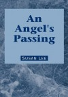 An Angel's Passing - Susan Lee