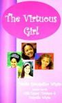 The Virtuous Girl - Danita Evangeline Whyte