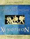 The Persian Expedition - Xenophon, Rex Warner, Pat Bottino
