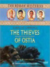 The Thieves of Ostia: The Roman Mysteries Book 3 (Audio) - Caroline Lawrence, Kim Hicks
