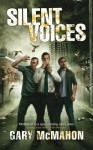 Silent Voices - Gary McMahon