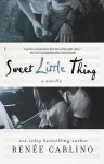 Sweet Little Thing - Renée Carlino