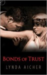 Bonds of Trust - Lynda Aicher
