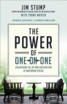The Power of One-On-One: Simple Steps to Building Life-Changing Relationships - Jim Stump, Frank Martin