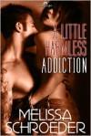 A Little Harmless Addiction - Melissa Schroeder