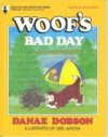 Woof's Bad Day - Danae Dobson