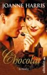 Chocolat (Taschenbuch) - Joanne Harris