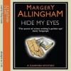 Hide My Eyes (Albert Campion #16) - Margery Allingham, Philip Franks