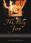The Molly Fire - Michael Mitchell
