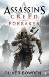 Assassin's Creed:Forsaken - Oliver Bowden