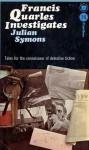 Francis Quarles Investigates - Julian Symons